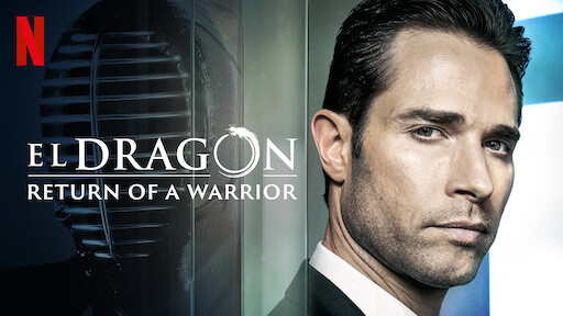 El Dragón: Return of a Warrior